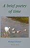 'A brief poetry of time': cover